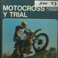 Coches y Motocicletas: MOTOCROSS Y TRIAL. Lote 221505437