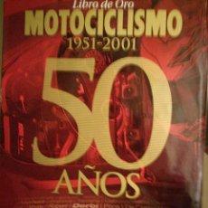 Coches y Motocicletas: MOTOCICLISMO 50 AÑOS. Lote 108462475