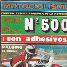 Coches y Motocicletas: REVISTA MOTOCICLISMO Nº 500 PRUEBA BULTACO PURSANG 125 Y MONTESA ENDURO 360 . Lote 109269323
