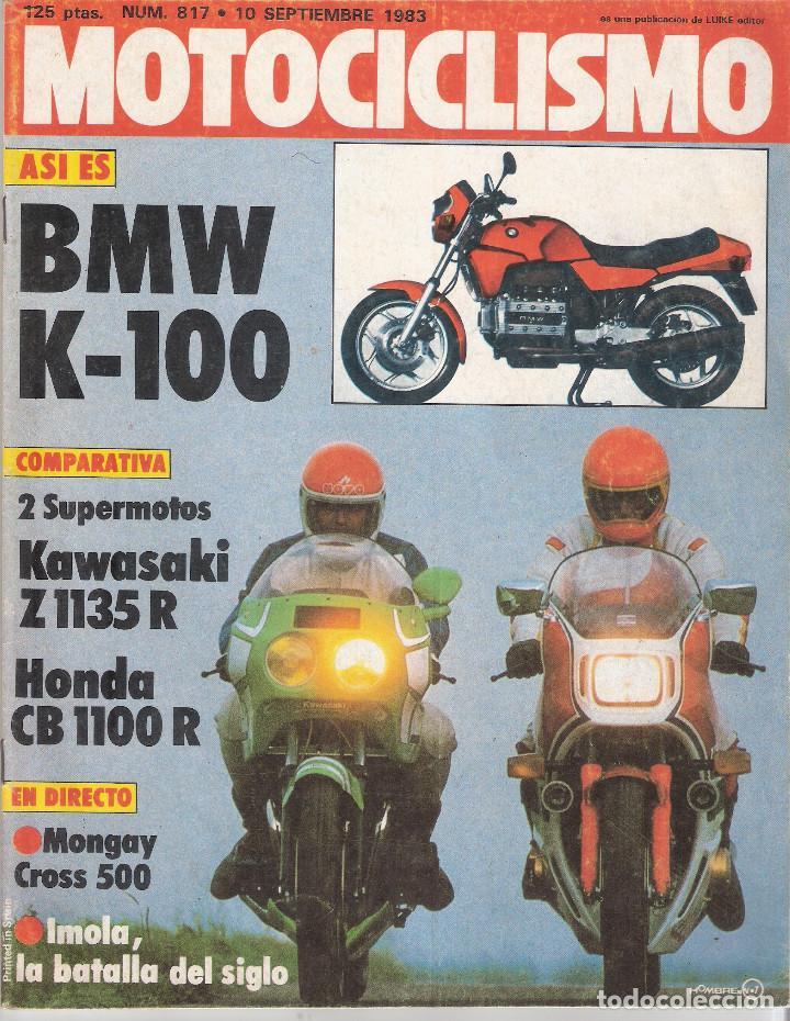 MOTOCICLISMO *** NÚMERO 817 DE SEPTIEMBRE 1983 *** BMW K-100 *** KAWASAKI *** HONDA (Coches y Motocicletas - Revistas de Motos y Motocicletas)