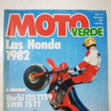 Coches y Motocicletas: MOTO VERDE NUMERO 41 DICIEMBRE 1981 POSTER GABINO REMALES, DERBI 125TTS9 VER SUMARIO. Lote 110534908