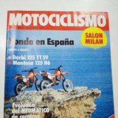 Coches y Motocicletas: REVISTA MOTOCICLISMO NUMERO 730 NOVIEMBRE 1981 DERBI 125 MONTESA 125 SALON MILAN VER SUMARIO. Lote 113286550