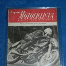 Coches y Motocicletas: REVISTA - ESPAÑA MOTOCICLISTA , REVISTA TECNICO DEPORTIVA MARZO 1952 - NUMERO 5. Lote 113655371