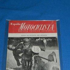Coches y Motocicletas: REVISTA - ESPAÑA MOTOCICLISTA , REVISTA TECNICO DEPORTIVA ABRIL 1952 - NUMERO 6. Lote 113655455