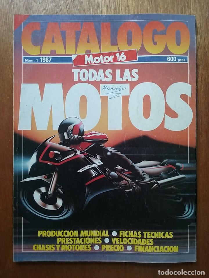 CATALOGO MOTOR 16 NUMERO 1 1987 TODAS LAS MOTOS (Coches y Motocicletas - Revistas de Motos y Motocicletas)