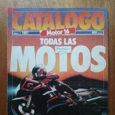 Coches y Motocicletas: CATALOGO MOTOR 16 NUMERO 1 1987 TODAS LAS MOTOS. Lote 114312111