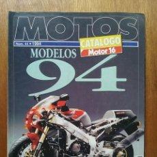Coches y Motocicletas: CATALOGO MOTOR 16 NUMERO 44 MOTOS MODELOS 94 1994. Lote 114312235