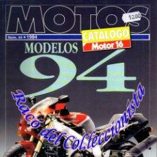 Coches y Motocicletas: MOTOS CATALOGO MOTOR 16 Nº 44 1994. Lote 133975242