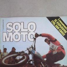 Coches y Motocicletas: REVISTA SOLO MOTO NUMERO 193 31 MAYO 1979 VESPA 200 DERBI 74 CROSS. Lote 115302511