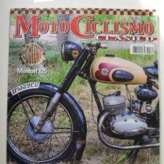 Voitures et Motocyclettes: REVISTA MOTOCICLISMO CLÁSICO Nº 172 ENERO 2017. MONFORT 125 DE 1957. NUEVA . Lote 116842547