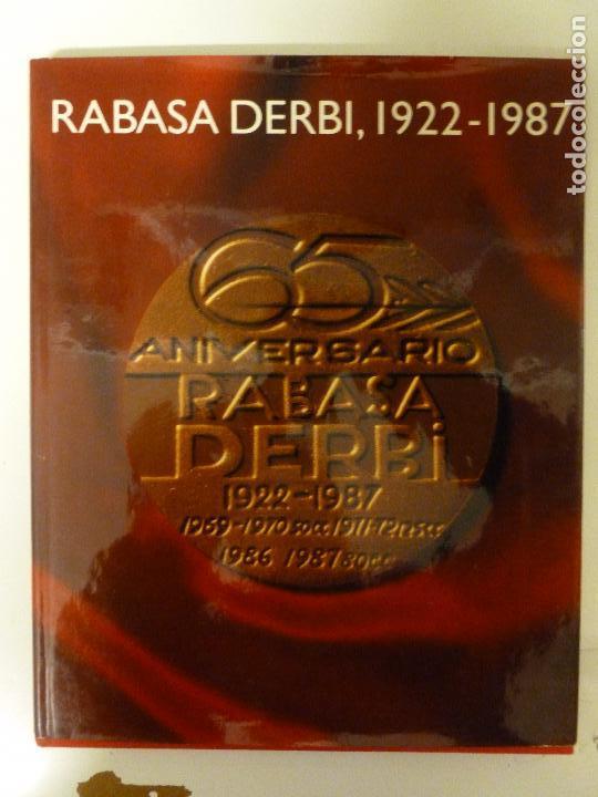 RABASA DERBU 1922.1987 EDICION ANIVERSARIO.1987 166PP EN CATALAN (Coches y Motocicletas - Revistas de Motos y Motocicletas)