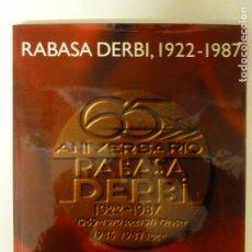 Coches y Motocicletas: RABASA DERBU 1922.1987 EDICION ANIVERSARIO.1987 166PP EN CATALAN. Lote 118687863