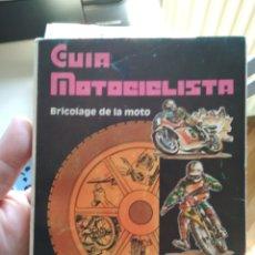 Coches y Motocicletas: GUÍA MOTOCICLISTA, BRICOLAJE DE LA MOTO 1980. BUEN ESTADO. VER FOTOS. Lote 119944479