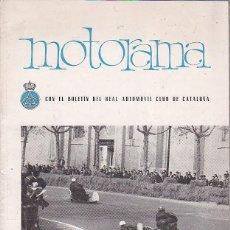 Coches y Motocicletas: REVISTA MOTORAMA Nº 6 RALLY PIRINEOS CUESTA MONTSERRAT 1ª PREMIO INTYERFRONTERAS ELIZALDE OSSA 175CC. Lote 120177835