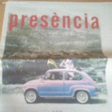 Coches y Motocicletas: SUPLEMENTO PRESENCIA 50 ANYS AMB EL SEAT 600 AÑO 2007. Lote 122036135