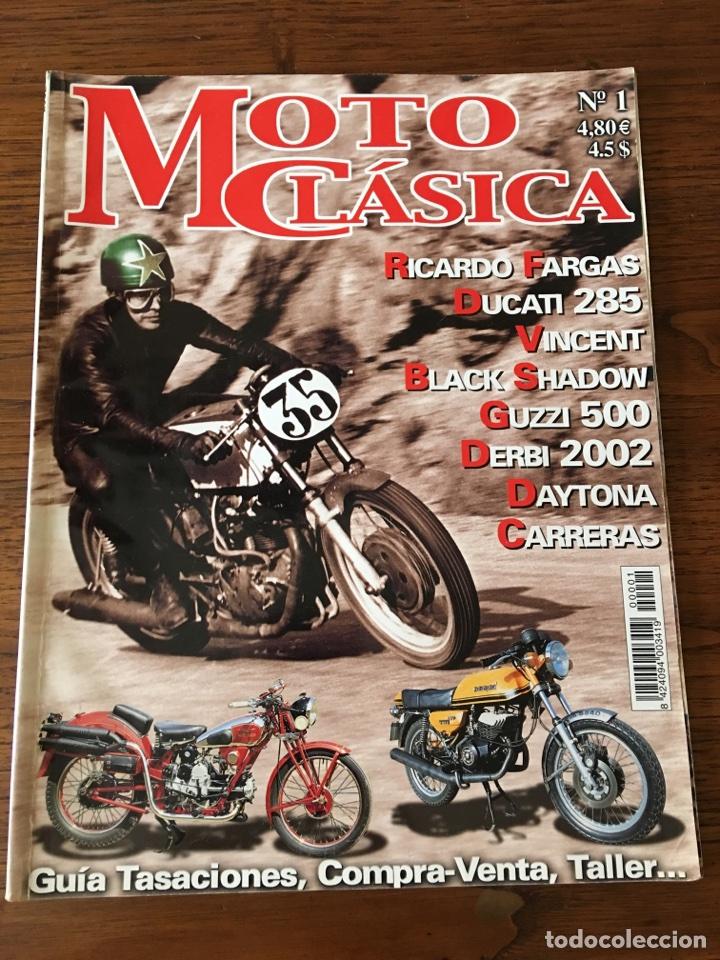 REVISTA MOTO CLÁSICA NUM 1 DUCATI DAYTONA DERBI GUZZI (Coches y Motocicletas - Revistas de Motos y Motocicletas)