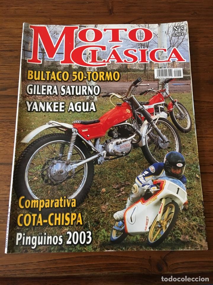 REVISTA MOTO CLÁSICA NUM 5 BULTACO GILERA YANKEE COTA MONTESA (Coches y Motocicletas - Revistas de Motos y Motocicletas)