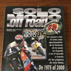 Coches y Motocicletas: REVISTA SOLO MOTO & OFF ROAD EJEMPLAR FUERA SERIE VERANO 2000. Lote 122098391