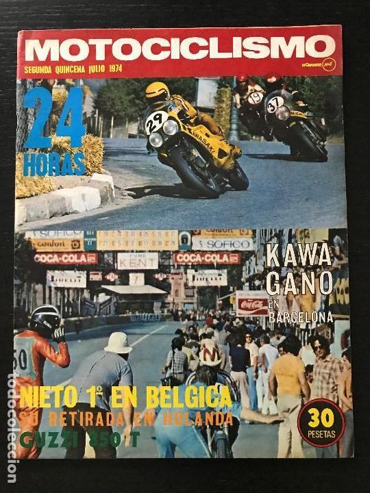MOTOCICLISMO 2ª QUINCENA - JULIO 1974 - MOTO GUZZI 850 T / GP HOLANDA / SUZUKI 750 COMPETICION (Coches y Motocicletas - Revistas de Motos y Motocicletas)