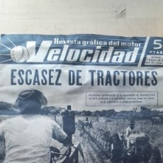 Carros e motociclos: REVISTA GRAFICA DEL MOTOR VELOCIDAD. AÑO IV. Nº. 73. 1963. ESCASEZ DE TRACTORES.. Lote 128162471