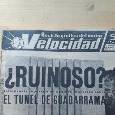 Coches y Motocicletas: REVISTA GRAFICA DEL MOTOR VELOCIDAD. AÑO V. Nº. 124. 1964. EL TUNEL DE GUADARRAMA.. Lote 128166371