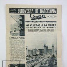 Coches y Motocicletas: PUBLICACIÓN MOTO VESPA CLUB DE ESPAÑA - NÚM. ESPECIAL EUROVESPA BARCELONA - AÑO I, Nº 2, AÑO 1957. Lote 128337131