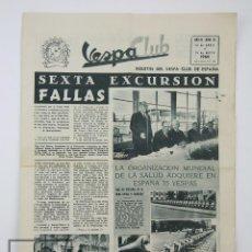 Coches y Motocicletas: BOLETÍN MOTO VESPA CLUB DE ESPAÑA - FALLAS VALENCIA, VESPISTAS FAMOSOS - AÑO IV, Nº 34, 1960. Lote 128337787
