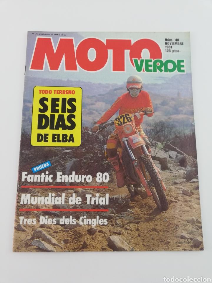 REVISTA MOTO VERDE NOVIEMBRE 1981 NUMERO 40, FANTIC ENDURO HONDA CR-250-R VER SUMARIO (Coches y Motocicletas - Revistas de Motos y Motocicletas)