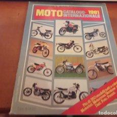 Coches y Motocicletas: MOTO CATÁLOGO INTERNAZIONALE 1981. EDICIÓN ITALIANA. Lote 129183383