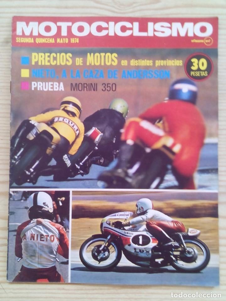 REVISTA MOTOCICLISMO 1974 MAYO SEGUNDA QUINCENA - SIN POSTER (Coches y Motocicletas - Revistas de Motos y Motocicletas)