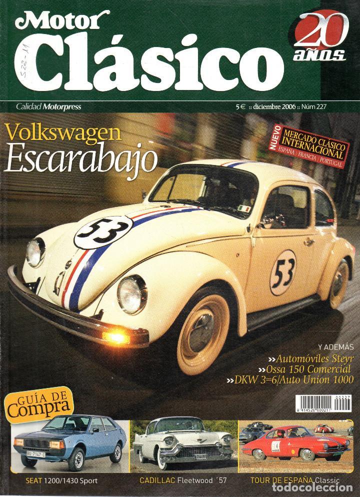 VESIV REVISTA MOTOR CLASICO Nº227 (Coches y Motocicletas - Revistas de Motos y Motocicletas)