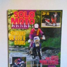 Coches y Motocicletas: REVISTA SOLO MOTO Nº 831 SUZUKI DR ENTREVISTA CRIVILLE PIAGGIO ZIP GAS GAS 350 HONDA NX 650. Lote 135368610