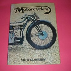Coches y Motocicletas: CLASSIC MOTORCYCLES VIC WILLOUGHBY HAMLYN HARDBACK 1977 176 PAGES NEW !! NUEVO. Lote 135768930