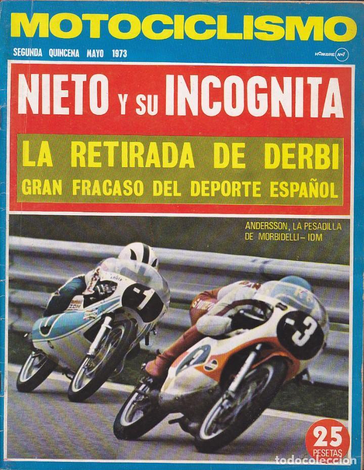 REVISTA MOTOCICLISMO 2ª QUINCENA MAYO 1973 (Coches y Motocicletas - Revistas de Motos y Motocicletas)