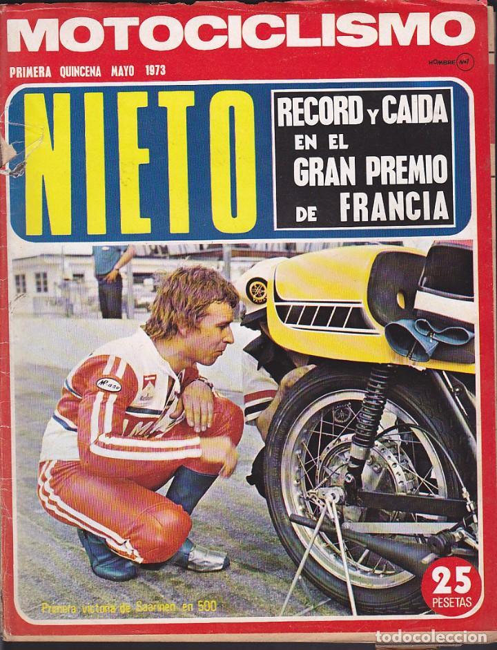 REVISTA MOTOCICLISMO 1ª QUINCENA MAYO 1973 (Coches y Motocicletas - Revistas de Motos y Motocicletas)