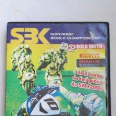 Coches y Motocicletas: SBK SUPERBIKE 2006 DVD SOLO MOTO. Lote 137147354