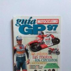 Coches y Motocicletas: GUIA MOTOCICLISMO GP 1997. Lote 199980668
