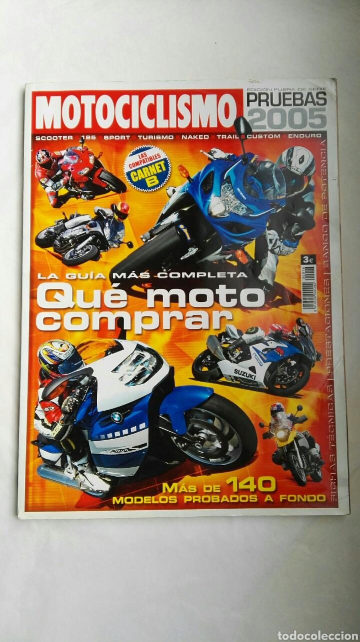 REVISTA MOTOCICLISMO EDICIÓN FUERA DE SERIE PRUEBAS 2005 (Coches y Motocicletas - Revistas de Motos y Motocicletas)