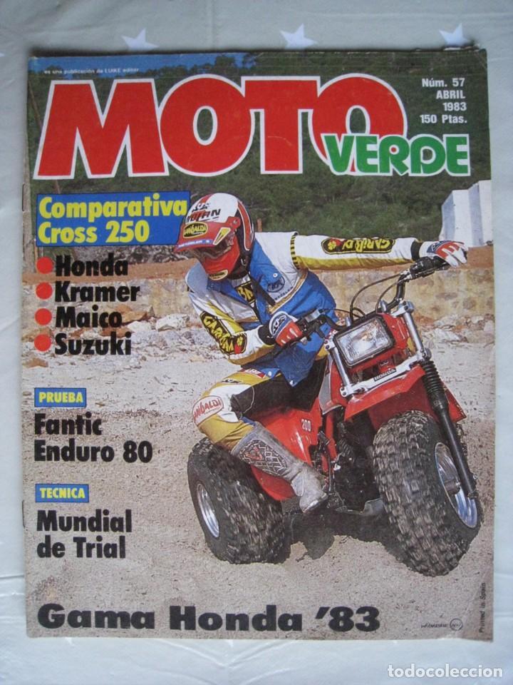 REVISTA MOTO VERDE - Nº 57 - ABRIL 1983. (Coches y Motocicletas - Revistas de Motos y Motocicletas)