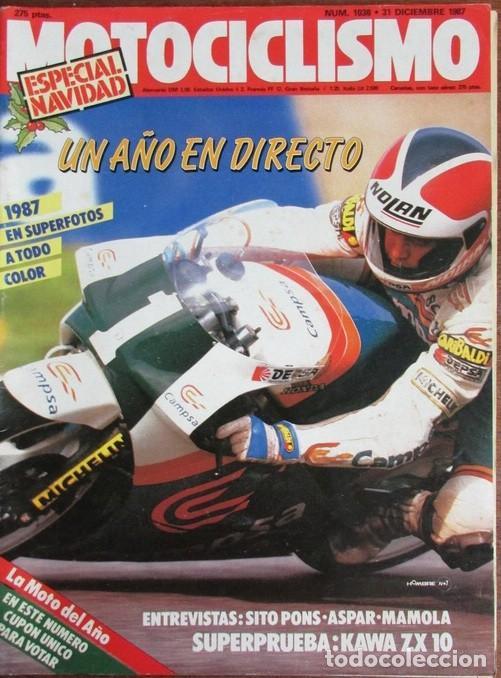 REVISTA MOTOCICLISMO Nº 1036 1987 KAWASAKI ZX-10, SITO PONS, RANDY MAMOLA, ASPAR, DERBI, (Coches y Motocicletas - Revistas de Motos y Motocicletas)