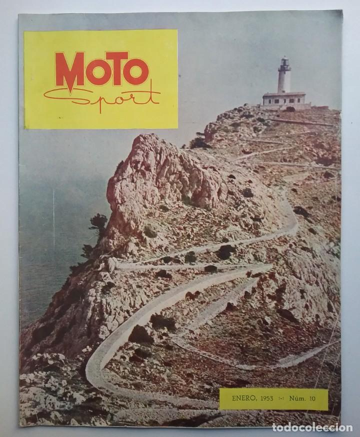 MOTO SPORT REVISTA N° 10 1953 MOTOCICLETA MOTOCICLISMO (Coches y Motocicletas - Revistas de Motos y Motocicletas)