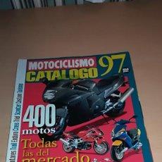 Coches y Motocicletas: REVISTA MOTOCICLISMO CATALOGO '97. Lote 143918582
