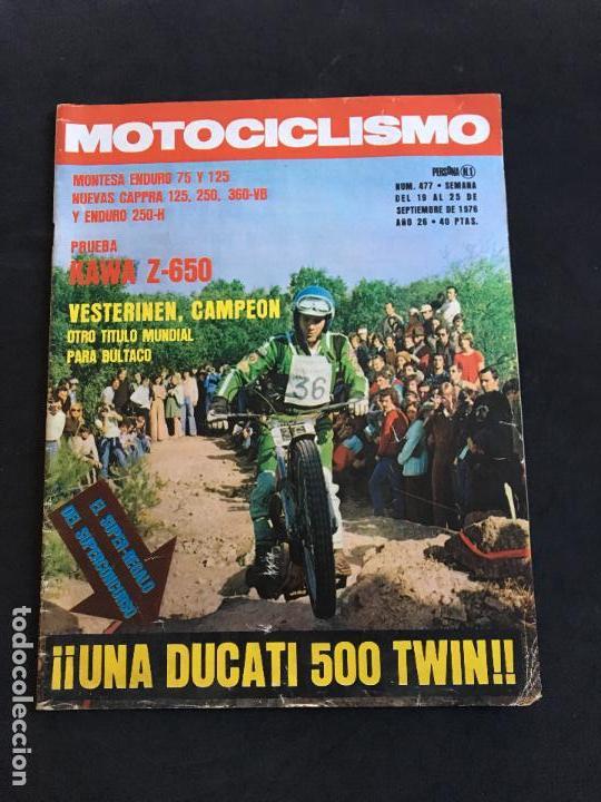 REVISTA MOTOCICLISMO Nº 477 DE 1976 MONTESA ENDURO 75 Y 125-DUCATI 500 TWIN-KAWASAKI Z-650 (Coches y Motocicletas - Revistas de Motos y Motocicletas)