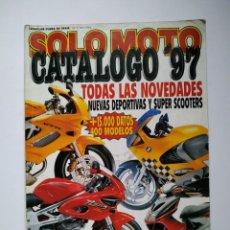 Coches y Motocicletas: SOLO MOTO Nº 11 CATALOGO 97 / 400 MODELOS CARRETERA TRAIL CUSTOM TRIAL CROSS QUADS ENDURO. Lote 149349514