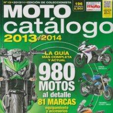 Coches y Motocicletas: MOTO CATÁLOGO 2013/2014 #13 . Lote 149457222