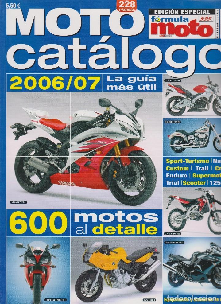 MOTO CATÁLOGO 2006/2007 #6 (Coches y Motocicletas - Revistas de Motos y Motocicletas)