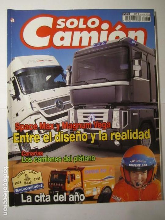REVISTA SOLO CAMION Nº203 LISBOA-DAKAR 2007 (Coches y Motocicletas - Revistas de Motos y Motocicletas)