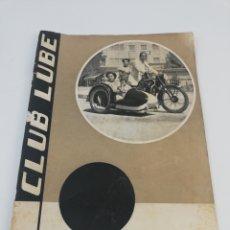 Coches y Motocicletas: CLUB LUBE REVISTA SEPTIEMBRE 1953 NUMERO 5, MOTOS MOTOCICLISMO. Lote 153854710