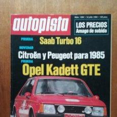 Coches y Motocicletas: REVISTA AUTOPISTA NUMERO 1304 14 JULIO 1984. Lote 154326222