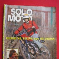 Coches y Motocicletas: REVISTA SOLO MOTO - Nº 125 - 26 ENERO 1978 - CON POSTER DE RICARDO TORMO.. Lote 155699046
